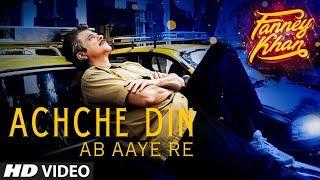 Achche Din Ab Aaye Re | FANNEY KHAN|Anil Kapoor |Aishwarya Rai Bachchan |Rajkummar Rao