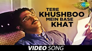 Download Tere Khushboo Mein Base Khat | Ghazal  Song | Jagjit Singh MP3 song and Music Video