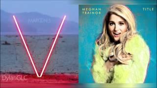 Sugar Lips | Meghan Trainor & Maroon 5 Mixed Mashup!