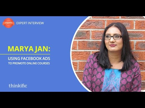 How to use Facebook Ads to Promote Your Online Courses | Interview with Marya Jan