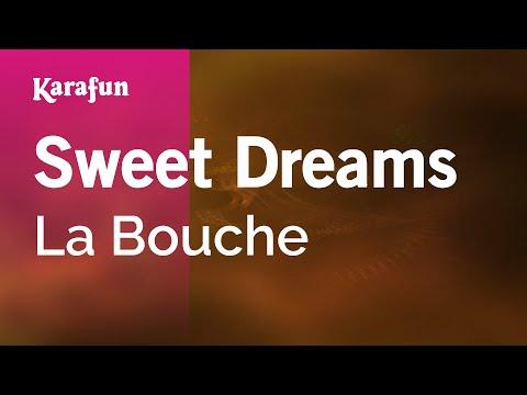 Karaoke Sweet Dreams - La Bouche *