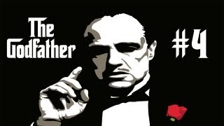 THE GODFATHER - WALKTHROUGH / PLAYTHROUGH - PART 4 (XBOX 360/PS3 HD GAMEPLAY & LIVE COMMENTARY)