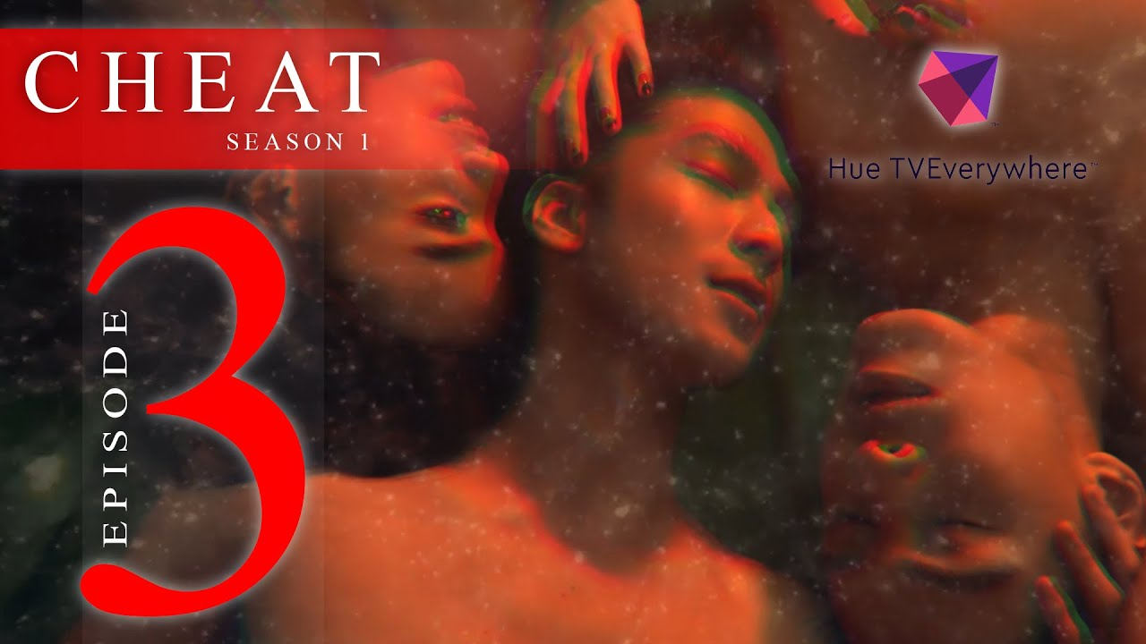Download CHEAT THE SERIES EPISODE 3: LOVE AND DECEIT [INTL SUB]