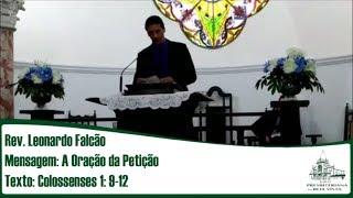 Oração da petição | Rev. Leonardo Falcão | IPBV