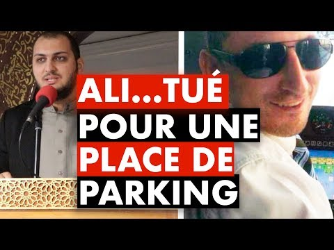 ALI... TUÉ POUR UNE PLACE DE PARKING...
