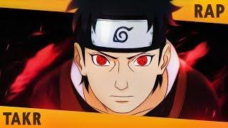 AQUELE QUE SE SACRIFICOU - Shisui Rap (Naruto) | Takeru [Prod. Sidney Scaccio]
