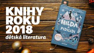 Knihy roku 2018: Dětská literatura