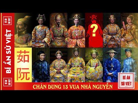 13 Vua Nhà Nguyễn - Chân Dung Các Vị Vua Và Những Biến Cố Lịch Sử   BÍ ẨN SỬ VIỆT