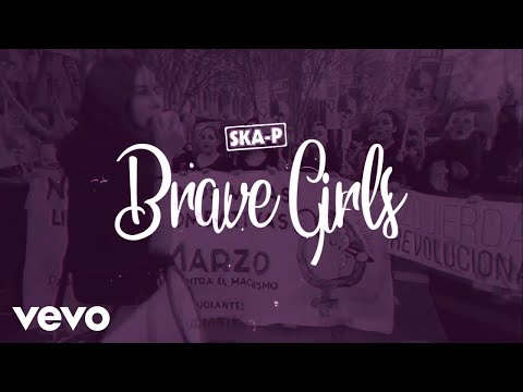 Ska-P - Brave Girls