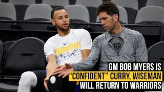 GM Bob Myers confident Steph Curry and James Wiseman will return as Warriors seek NBA veterans