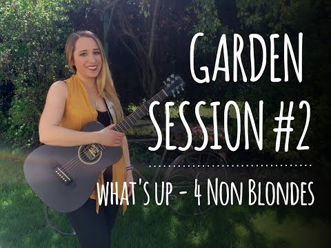 Garden Session #2 | What's Up - 4 Non Blondes (Marily Acoustic Cover)