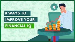 How to Improve Your Financial IQ