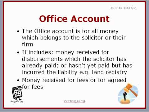 Solicitors Accounts Rules - Client Account & Office Account