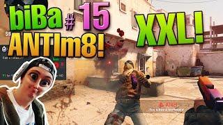 CS:GO biBa der Antim8 #15 - Es werden alle Geschütze ausgefahren! XXL FOLGE!