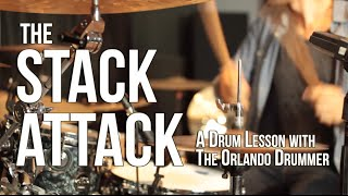 The Orlando Drummer: The Stack Attack