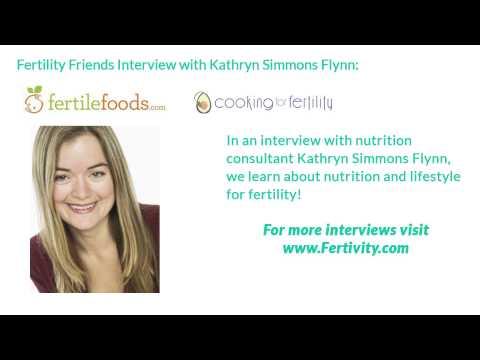 Fertivity: Interview With Kathryn Flynn, Fertility Nutrition Consultant
