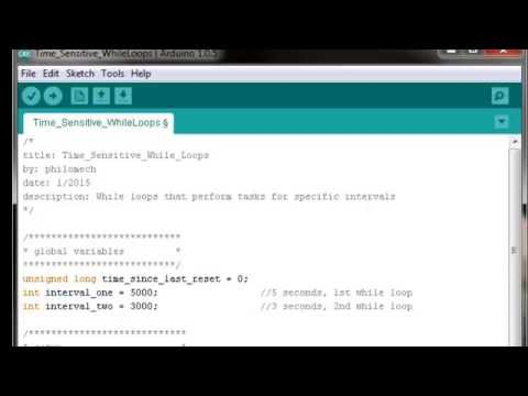Arduino Programming Tutorials || How to Construct Time-Sensitive While Loops