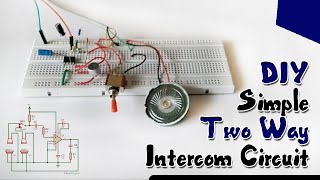 Gambar cover How to Make a Simple Two Way Intercom Circuit