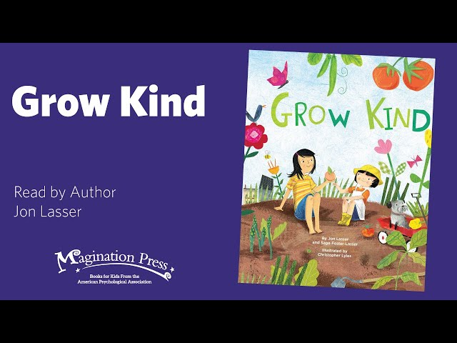 Magination Press Story Time: Grow Kind