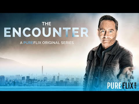 The Encounter Season 2 | Trailer | Pure Flix