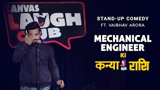 Mechanical Engineer Ki Kanya Rashi - Stand Up Comedy ft. Vaibhav Arora