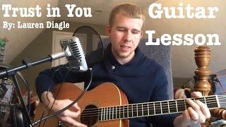 Trust in you - Lauren Diagle - Guitar Lesson