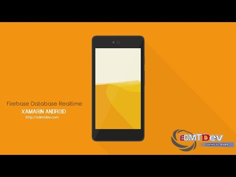 Xamarin Android Tutorial - Working with Firebase Database