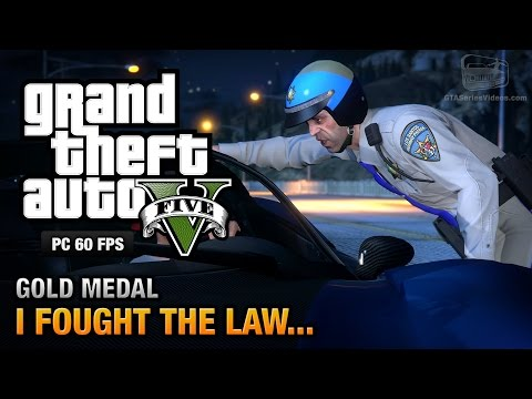 GTA 5 PC - Mission #41 - I Fought the Law... [Gold Medal Guide - 1080p 60fps]