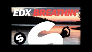 EDX Breathin Extended Vocal Mix