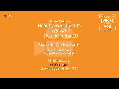 Citizens' Dialogue – Healthy Investments in Growth – Poland in the EU