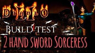 2 Handed Sword Sorceress - Build Test #1 - Diablo 2
