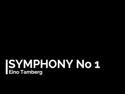 Eino Tamberg - Symphony No 1