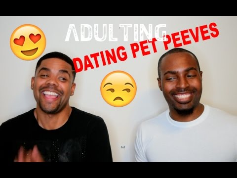 Adulting: Dating Pet Peeves