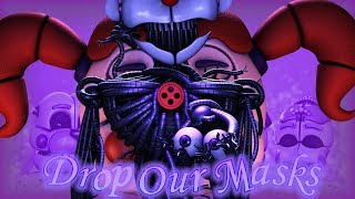 """[SFM FNAF] """"Drop Our Masks"""" Song by Jackie-O   FNaF SL Animatied Song by Super Elon"""