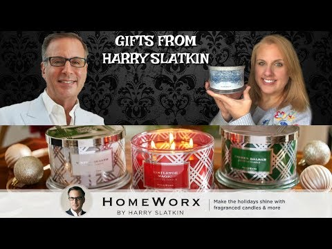 GIFTS FROM HARRY SLATKIN INCLUDING NEW HOMEWORX CANDLES!