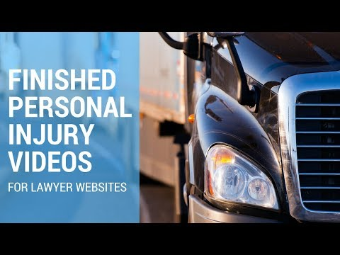 Amazing Personal Injury Videos for Lawyers