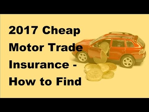 2017-cheap-motor-trade-insurance-|-how-to-find-cheap-motor-trade-insurance