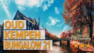Oud Kempen Bungalow 21 hotel review | Hotels in Stavenisse | Netherlands Hotels