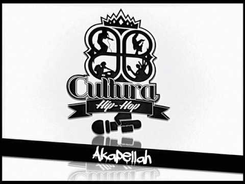Cultura Hip Hop Radio - Akapellah