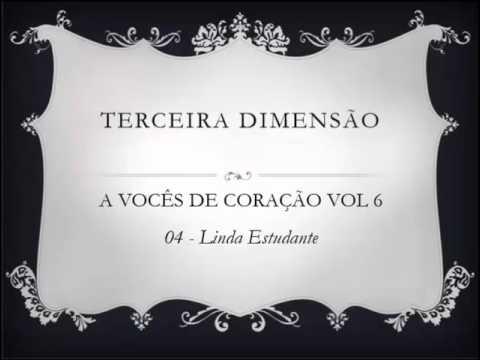 Terceira Dimensao - Vol 06 - 04  Linda Estudante
