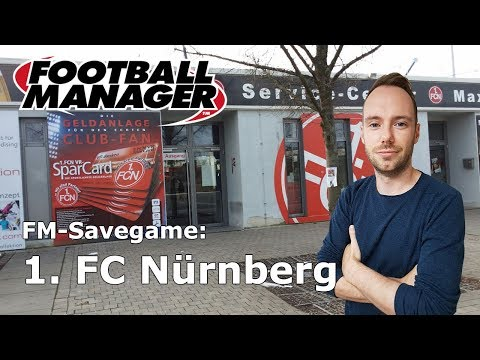 Let's Play Football Manager 2018: Savegame - 1. FC Nürnberg