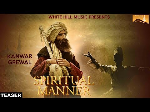 Spiritual Manner (Teaser) Kanwar Grewal | White Hill Music | Releasing on  28th Jan