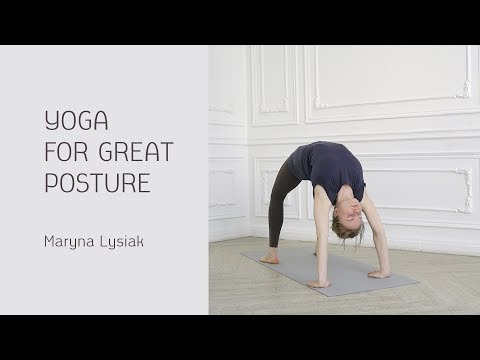 Yoga for Great Posture: Neck, Shoulders and Upper Back