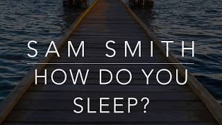 Sam Smith - How Do You Sleep? (Lyrics/Tradução/Legendado)(HQ)