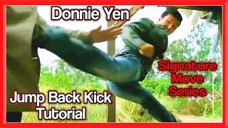 Donnie Yen Jump Back Kick Tutorial | GNT Signature Move Series