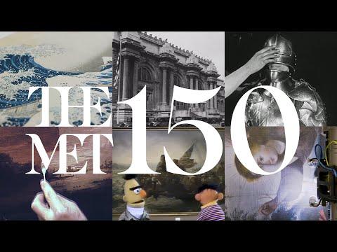 Celebrating 150 Years of The Metropolitan Museum of Art