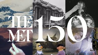 Celebrating 150 Years of The Metropolitan Museum of Art