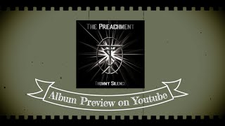 Thommy Silence   Album Preview   The Preachment 2016