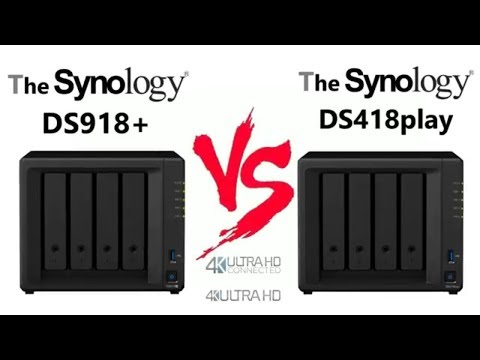 The Synology DS918+ versus the DS418PLAY - Choosing  a 4-Bay Diskstation NAS you should buy