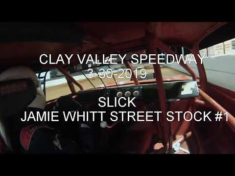 SLICK CLAY VALLEY SPEEDWAY STREET STOCK OPEN WHEEL MODIFIED RACE 3 30 2019 JAMIE WHITT #1. - dirt track racing video image